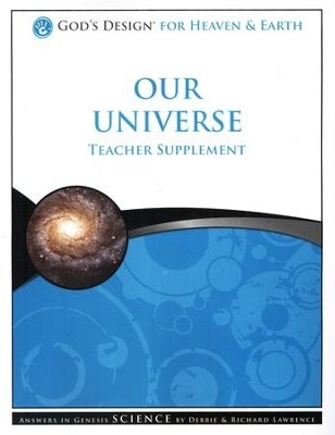 God's Design for Heaven and Earth: Our Universe Teacher Supplement (Book & CD-Rom) - Slightly Imperfect  -     By: Debbie Lawrence, Richard Lawrence