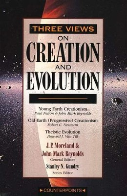 Three Views on Creation and Evolution  - Slightly Imperfect  -