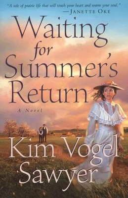 Waiting for Summer's Return   -     By: Kim Vogel Sawyer
