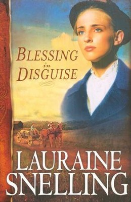 Blessing in Disguise, Red River of the North Series #6   -     By: Lauraine Snelling