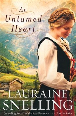 An Untamed Heart: The Prequel   -     By: Lauraine Snelling
