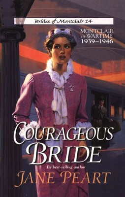 Courageous Bride, Brides Of Montclair Series #14   -     By: Jane Peart