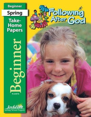Following after God Beginner (ages 4 & 5) Take-Home Papers (Spring Quarter)  -