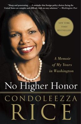 No Higher Honor - eBook   -     By: Condoleezza Rice