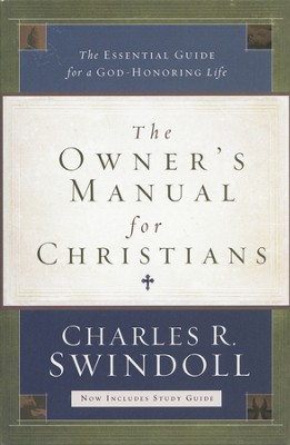 The Owner's Manual for Christians: The Essential Guide for a God-Honoring Life (slightly imperfect)  -     By: Charles R. Swindoll