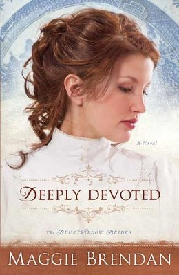 Deeply Devoted: A Novel - eBook  -     By: Maggie Brendan