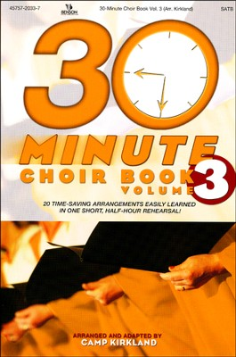 30-Minute Choir Book, Volume 3   -