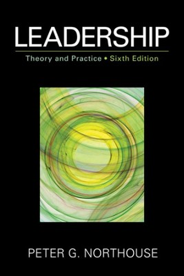 Leadership: Theory and Practice, 6th edition   -     By: Peter Guy Northouse
