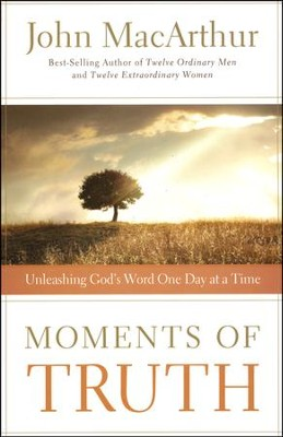 Moments of Truth: Unleashing God's Word One Day at a Time - Slightly Imperfect  -     By: John MacArthur