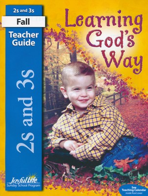 Learning God's Way (ages 2 & 3) Teacher Guide   -