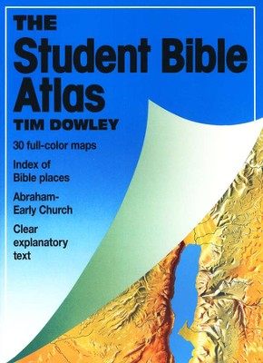 The Student Bible Atlas   -     By: Tim Dowley