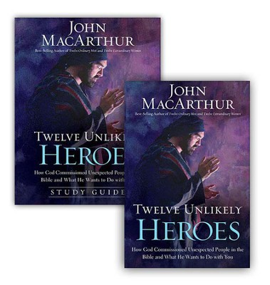 Twelve Unlikely Heroes, Book and Study Guide  -     By: John MacArthur