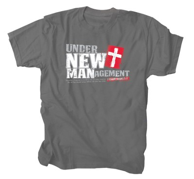 Under New Management Shirt, Gray, XX-Large  -