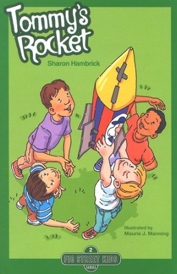 Fig Street Kids Series #2: Tommy's Rocket   -     By: Sharon Hambrick