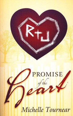Promise of the Heart  -     By: Michelle Tournear