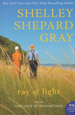Ray of Light, Days of Redemption Series #2   -     By: Shelley Shepard Gray