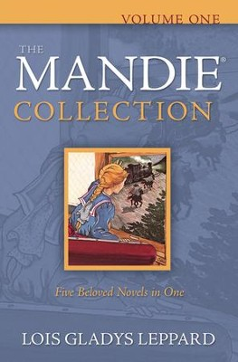 The Mandie Collection, Volume 1 (books 1-5)   -     By: Lois Gladys Leppard