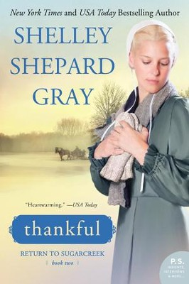 Thankful, Return to Sugarcreek Series #2   -     By: Shelley Shepard Gray