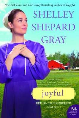 Joyful, Return to Sugarcreek Series #3   -     By: Shelley Shepard Gray
