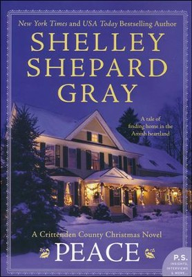 Peace: A Crittenden County Christmas Novel    -     By: Shelley Shepard Gray