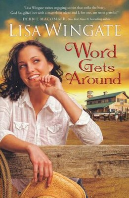 Word Gets Around, Daily, Texas Series #2   -     By: Lisa Wingate