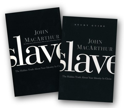 Slave Book and Study Guide  -     By: John MacArthur