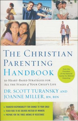 The Christian Parenting Handbook: 50 Heart-Based Strategies for All the Stages of Your Child's Life - Slightly Imperfect  -     By: Dr. Scott Turansky, Joanne Miller R.N.