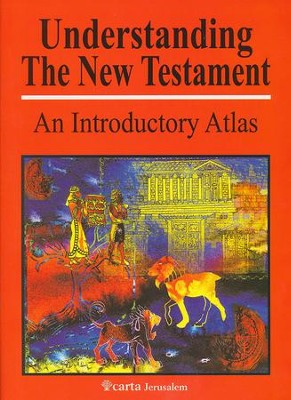 Understanding the New Testament: An Introductory Atlas  -     By: Paul H. Wright