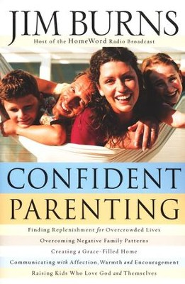 Confident Parenting  -     By: Jim Burns