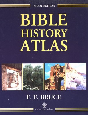Bible History Atlas: Study Edition  -     By: F.F. Bruce
