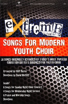 Extreme-Songs for Modern Youth Choir  - Slightly Imperfect  -