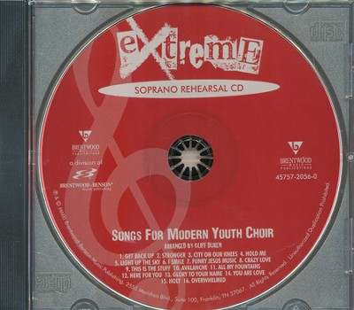 Extreme-Songs for Modern Youth Choir (Soprano Rehearsal Track CD)  -