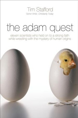 The Adam Quest    -     By: Tim Stafford