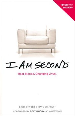 I Am Second: Real Stories. Changing Lives.Revised and  Updated  -     By: Dave Sterrett