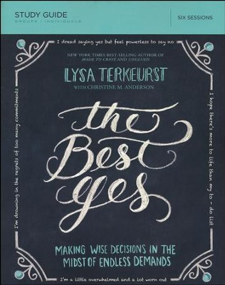The Best Yes Study Guide  -     By: Lysa TerKeurst