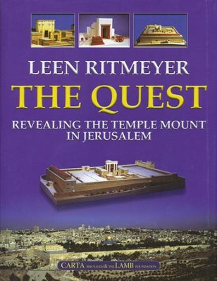 The Quest: Revealing the Temple Mount in Jerusalem  -     By: Leen Ritmeyer