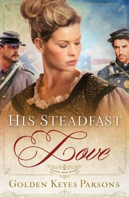 His Steadfast Love - eBook  -     By: Golden Parsons