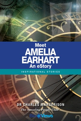 Meet Amelia Earhart - An eStory: Inspirational Stories - eBook  -