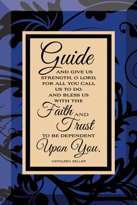 Guide and Give Us Strength Plaque  -