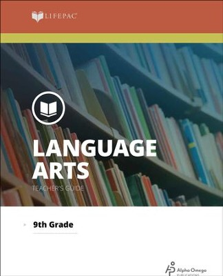 Lifepac Language Arts, Grade 9, Teacher's Guide   -     By: Alpha Omega