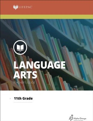 Lifepac Language Arts, Grade 11, Teacher's Guide   -     By: Alpha Omega