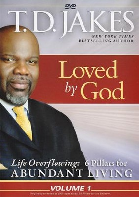 Life Overflowing #1: Loved by God, DVD   -     By: T.D. Jakes
