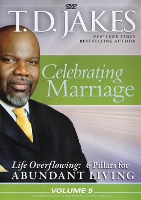 Life Overflowing #5: Celebrating Marriage, DVD   -     By: T.D. Jakes