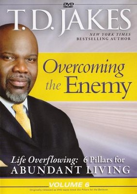 Life Overflowing #6: Overcoming the Enemy, DVD   -     By: T.D. Jakes