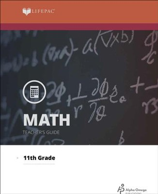 Lifepac Math, Grade 11 (Algebra II), Teacher's Guide   -     By: Alpha Omega
