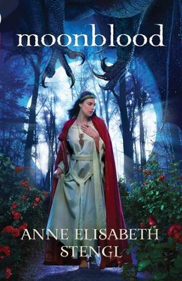 Moonblood, Tales of Goldstone Woods Series #3   -     By: Anne Elisabeth Stengl