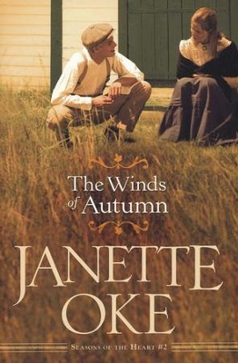 The Winds of Autumn, Seasons of the Heart Series #2 (rpkgd)   -     By: Janette Oke