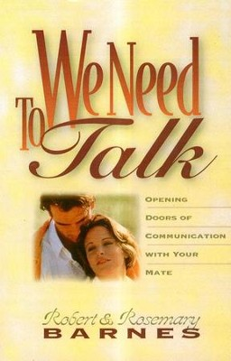 We Need to Talk   -     By: Robert Barnes, Rosemary Barnes