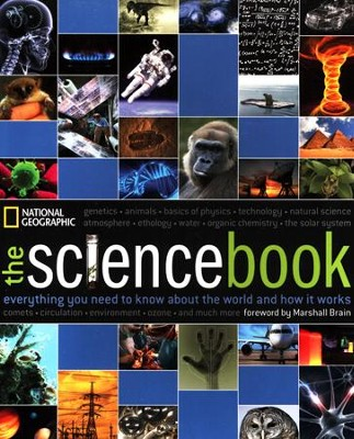 The Science Book: Everything You Need to Know About the World and How It Works  -     By: National Geographic