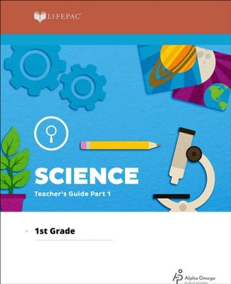 Lifepac Science, Grade 1, Teacher's Guide Part 1   -